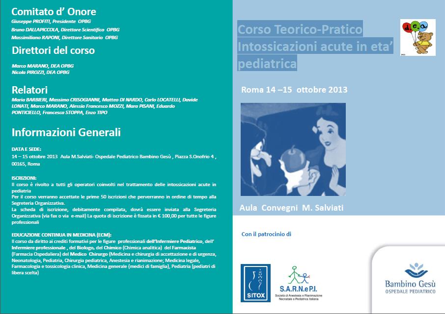 Corso Teorico-Pratico Intossicazioni acute in eta' pediatrica Roma 14 –15 ottobre 2013
